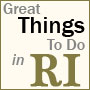 Great Things To Do in Rhode Island